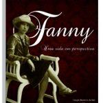 Fanny: uma vida de perspectiva